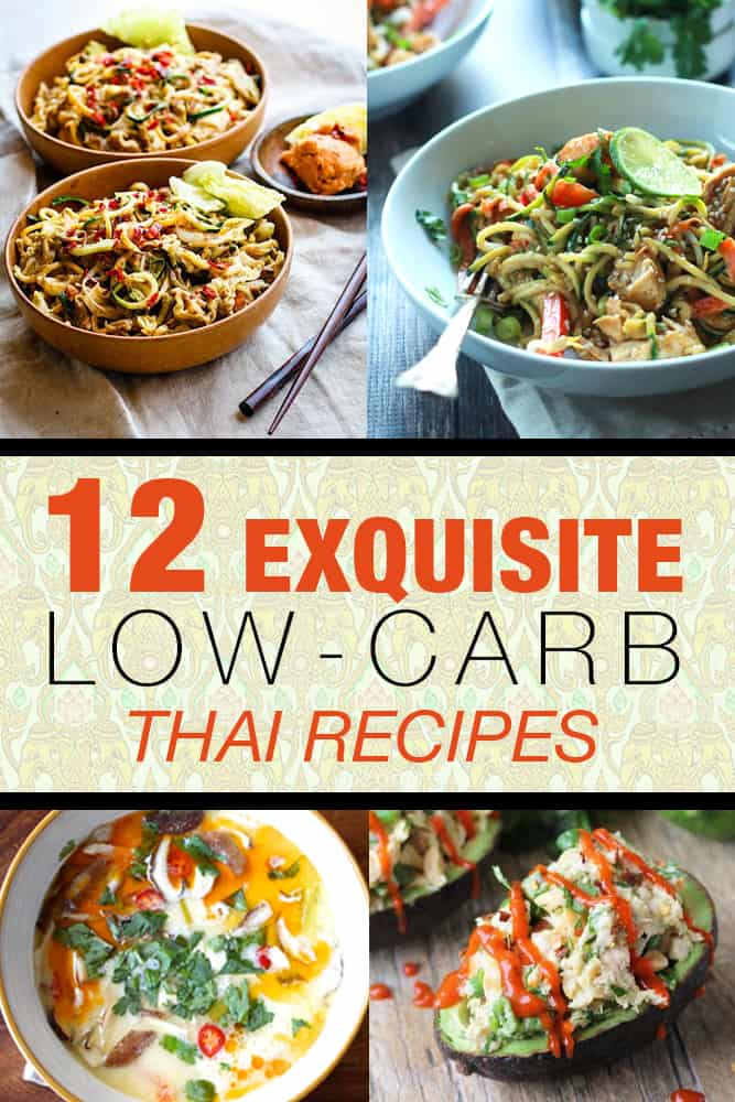 12 Exquisite Low Carb Thai Recipes