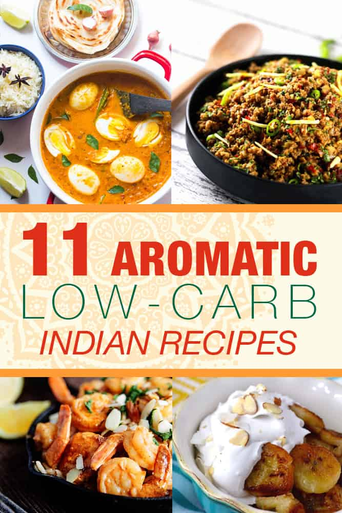 11 aromatic low carb indian recipes living chirpy 11 aromatic low carb indian recipes forumfinder Gallery