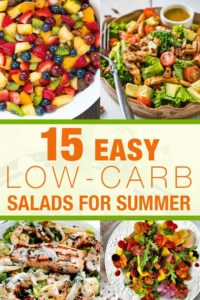 15 Easy Low-Carb Salads for Summer