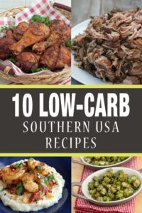10 Low-Carb Southern USA Recipes