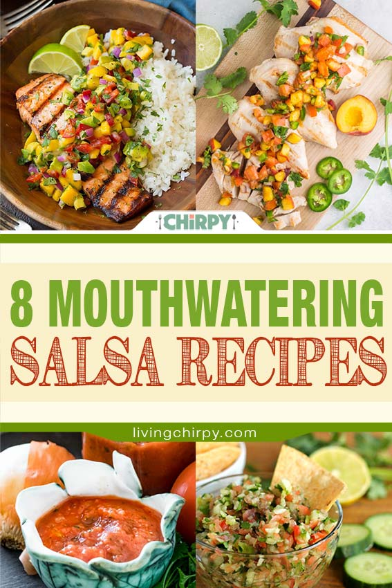 8 mouthwatering salsa recipes