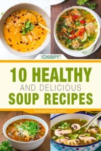 10 Healthy and Delicious Soup Recipes