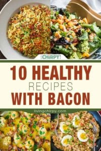 10 Healthy Recipes with Bacon